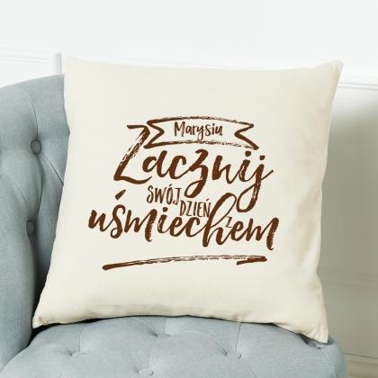 Zacznij dzień z uśmiechem - poduszka personalizowana
